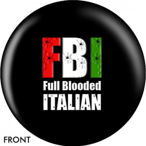 FBI - Full Blooded Italian
