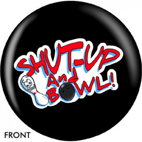 Shut Up And Bowl